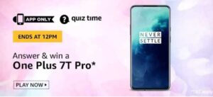 Amazon Quiz Oneplus 7t quiz