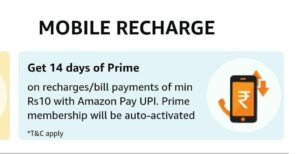 Amazon Prime - Get 14 Days Prime Membership Free With ₹10 Recharge