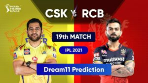 Dream11 Team Prediction CSK Vs RCB