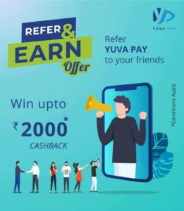 Yuva Pay Refer And Earn