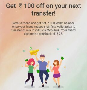 Mobikwik Refer And Earn Offer